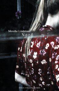 """""""Nord"""" av Merethe LIndsrøm"""