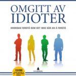 Omgitt av idioter, av Thomas Erikson